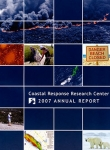 Annual Report: <br />Coastal Response Research Center 2007