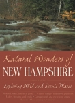 Book: Natural Wonders of New Hampshire <br />Exploring Wild and Scenic Places