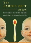 Book Review: The Story of Earth's Best, Organic Manifesto, The Town that Food Saved