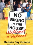 Book Review: No Biking in the House Without a Helmet
